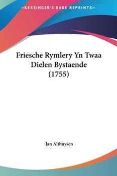 Hardcover Friesche Rymlery Yn Twaa Dielen Bystaende Book