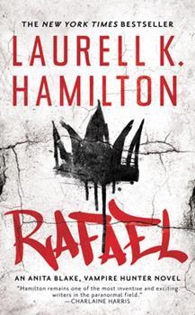 Rafael - Book #28 of the Anita Blake, Vampire Hunter