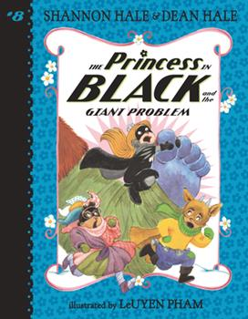 The Princess in Black and the Giant Problem - Book #8 of the Princess in Black