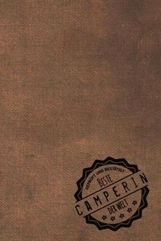 Paperback Gepr�ft und Best�tigt Beste Camperin der Welt : Inkl. Terminplaner - Kalender 2020 ★ - das Perfekte Geschenk F�r Frauen, Die Campen - Geschenkidee - Geschenke [German] Book