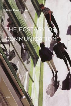 Paperback The Ecstasy of Communication Book