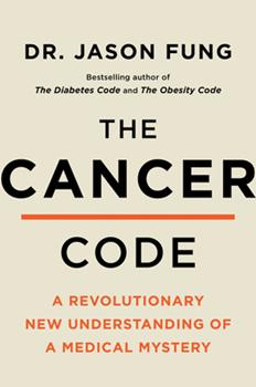 Hardcover The Cancer Code : A Revolutionary New Understanding of a Medical Mystery Book