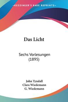 Paperback Das Licht : Sechs Vorlesungen (1895) [German] Book