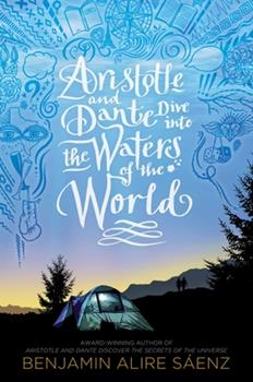 Hardcover Aristotle and Dante Dive Into the Waters of the World Book