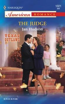 Mass Market Paperback The Judge (Texas Outlaws) Book