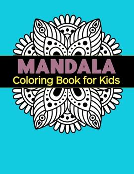 Paperback Mandala Coloring Book for Kids : Big Mandalas to Color for Relaxation Book