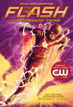 The Flash: The Tornado Twins (The Flash Book 3) 1419736086 Book Cover