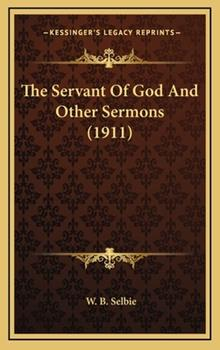 Hardcover The Servant of God and Other Sermons Book