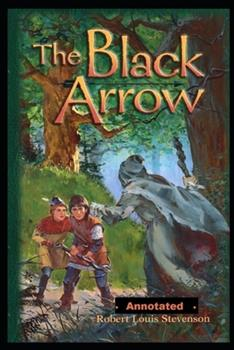Paperback The Black Arrow Annotated Book