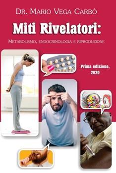 Paperback Miti rivelatori: Metabolismo, endocrinologia e riproduzione [Spanish] Book