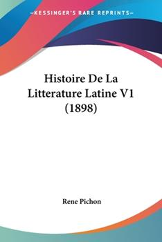 Paperback Histoire de la Litterature Latine V1 Book