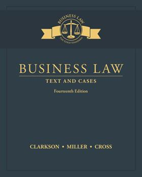 Business Law: Text and Cases [with MindTap LMS 2-Term Access Code] 053847081X Book Cover