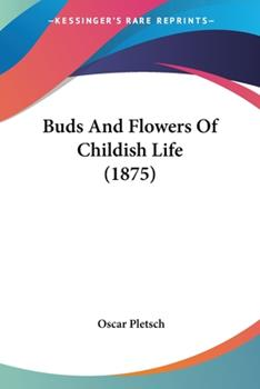 Paperback Buds and Flowers of Childish Life Book