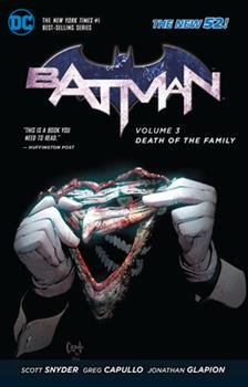 Batman, Volume 3: Death of the Family - Book #12 of the Super-Heróis DC