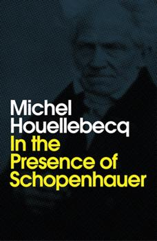 In the Presence of Schopenhauer 1509543252 Book Cover