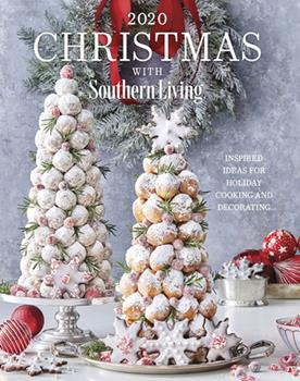 Hardcover 2020 Christmas with Southern Living: Inspired Ideas for Holiday Cooking and Decorating Book