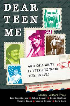 Dear Teen Me 1936976218 Book Cover