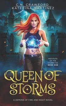 Queen of Storms - Book #16 of the Demons of Fire and Night Universe