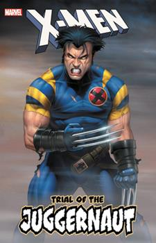 X-Men: Trial of the Juggernaut - Book  of the Uncanny X-Men 1963-2011