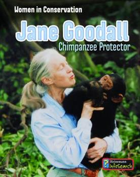 Jane Goodall: Chimpanzee Protector - Book  of the Women in Conservation