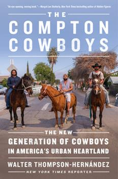 Hardcover The Compton Cowboys : The New Generation of Cowboys in America's Urban Heartland Book