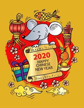 Paperback 2020 Happy Chinese New Year : Year of the Rat Weekly Planner Book