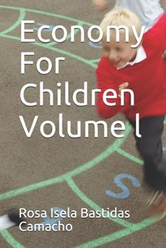 Paperback Economy For Children Volume l Book