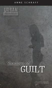 Shadows of Guilt 1616510013 Book Cover