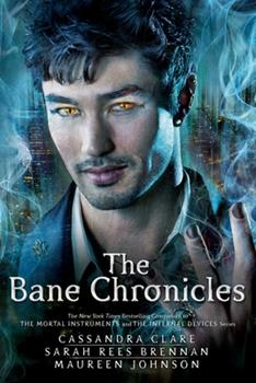 The Bane Chronicles 1442495995 Book Cover