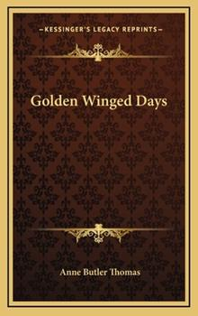 Hardcover Golden Winged Days Book