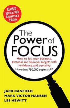 The Power of Focus 1558748849 Book Cover