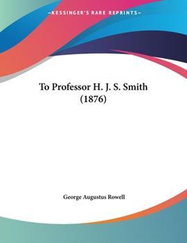 Paperback To Professor H J S Smith Book