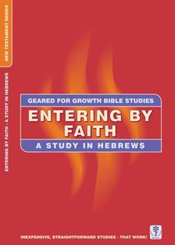 Paperback Entering by Faith: A Study in Hebrews Book