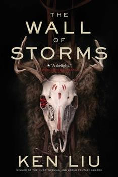 The Wall of Storms - Book #2 of the Dandelion Dynasty