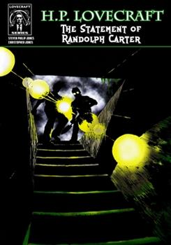 H.P. Lovecraft: The Statement of Randolph Carter - Book #8 of the Worlds Of H.P. Lovecraft