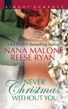 Mass Market Paperback Never Christmas Without You: An Anthology (Kimani Romance) Book