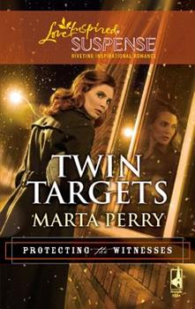 Twin Targets - Book #1 of the Protecting the Witnesses