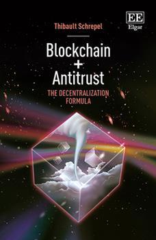 Hardcover Blockchain + Antitrust: The Decentralization Formula Book