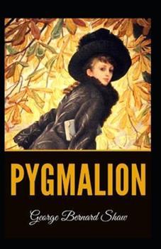 Paperback Pygmalion Illustrated Book