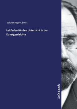Paperback Leitfaden für den Unterricht in der Kunstgeschichte (German Edition) [German] Book