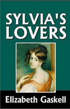 Paperback Sylvia's Lovers Illustrated Book