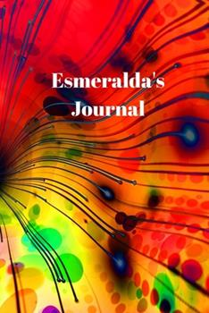 Paperback Esmeralda's Journal : Personalized Lined Journal for Esmeralda Diary Notebook 100 Pages, 6 X 9 (15. 24 X 22. 86 Cm), Durable Soft Cover Book
