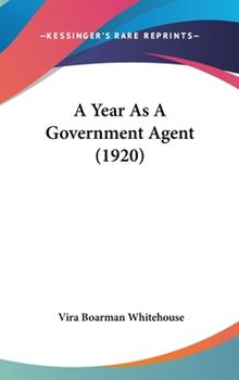 Hardcover A Year As a Government Agent Book