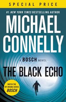 The Black Echo - Book #1 of the Harry Bosch Universe