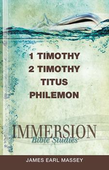 Immersion Bible Studies: 1 & 2 Timothy, Titus, Philemon - Book  of the Immersion Bible Studies