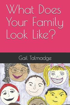 Paperback What Does Your Family Look Like? Book