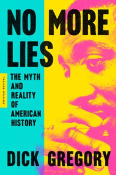 No More Lies: The Myth and Reality of American History 0062981285 Book Cover