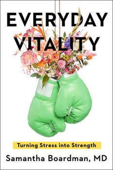 Hardcover Everyday Vitality: Turning Stress Into Strength Book