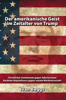 Paperback Der Amerikanische Geist Im Zeitalter Von Trump [German] Book