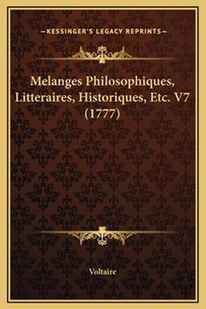 Hardcover Melanges Philosophiques, Litteraires, Historiques, etc V7 Book